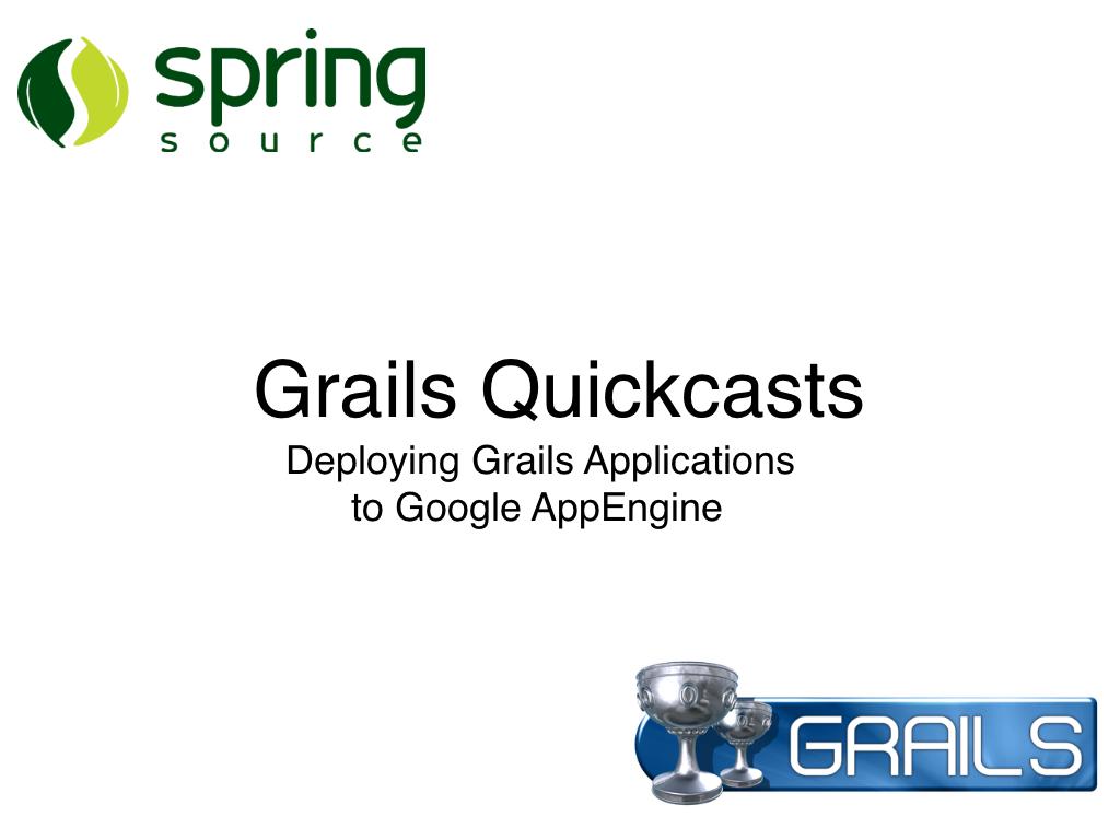 Grails AppEngine Screencast